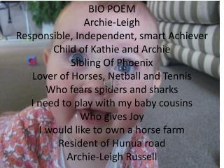 Bio Poem  Archie-Leigh