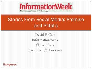 Stories From Social Media: Promise and Pitfalls