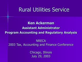 Rural Utilities Service Ken Ackerman
