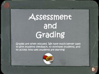 Assessment  and  Grading