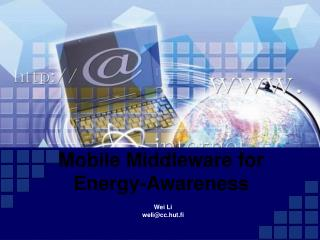 Mobile Middleware for Energy-Awareness