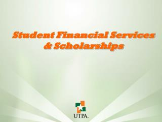 Student Financial Services & Scholarships