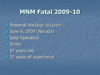MNM Fatal 2009-10