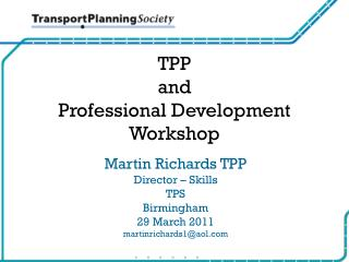 TPP  and  Professional Development  Workshop