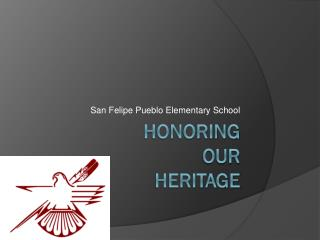 Honoring  our  Heritage