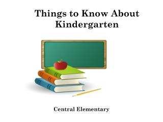 Things to Know About Kindergarten