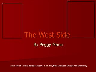 The West Side  By Peggy Mann
