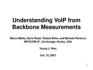 Understanding VoIP from Backbone Measurements