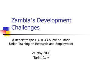 Zambia ' s Development Challenges
