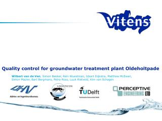 Quality control for groundwater treatment plant Oldeholtpade