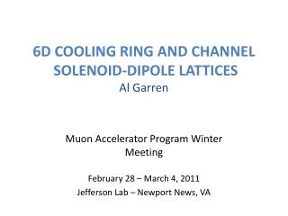6D COOLING RING AND CHANNEL  SOLENOID-DIPOLE  LATTICES Al  Garren
