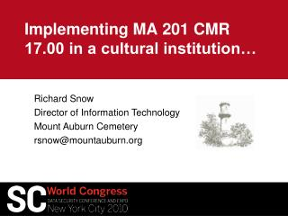 Implementing MA 201 CMR 17.00 in a cultural institution…