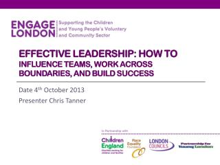 Effective Leadership: How to  influence teams, work across boundaries, and build success