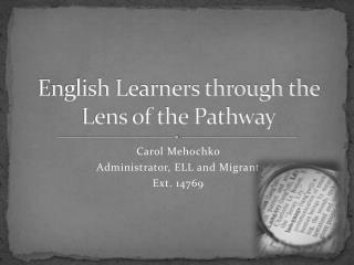English Learners through the Lens of the Pathway