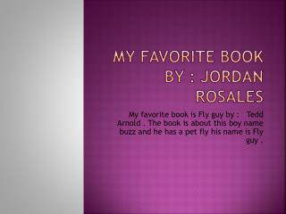 My favorite book by : Jordan Rosales