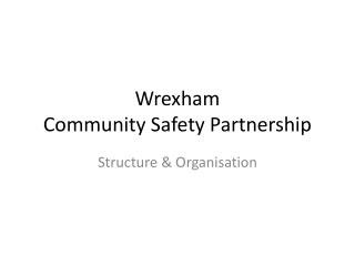 Wrexham Community Safety Partnership