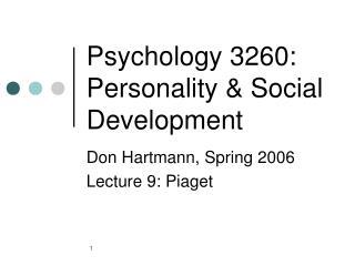 Psychology 3260: Personality & Social Development
