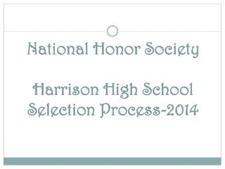National Honor Society Harrison High School  Selection Process-2014