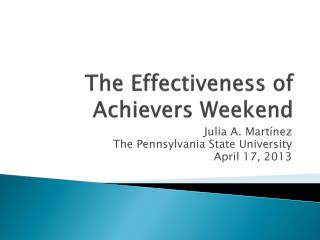 The Effectiveness of Achievers Weekend