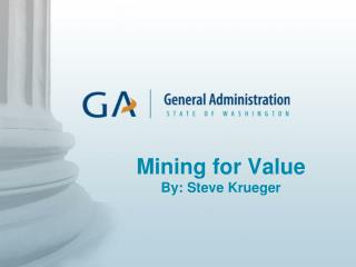 Mining for Value By: Steve Krueger