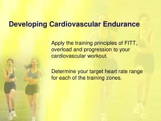 Developing Cardiovascular Endurance
