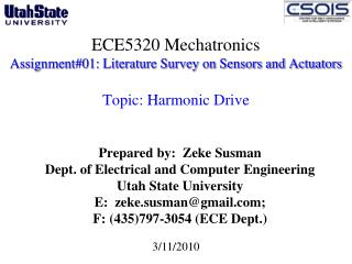 Prepared by:  Zeke Susman Dept. of Electrical and Computer Engineering  Utah State University