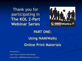 Thank you for participating in The KOL 2-Part Webinar Series