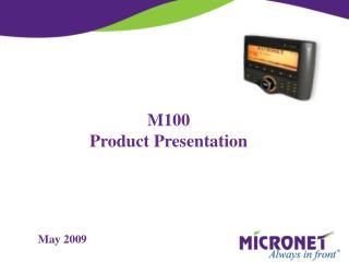 M100 Product Presentation