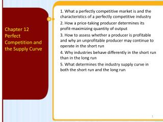 Chapter 12 Perfect  Competition and the Supply Curve