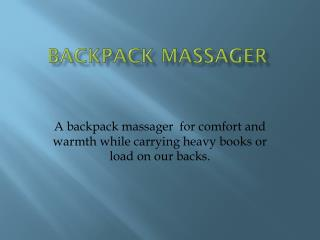 Backpack massager