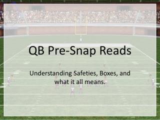 QB Pre-Snap Reads