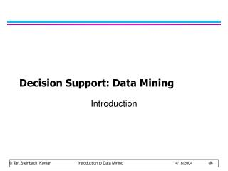 Decision Support: Data Mining