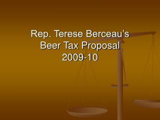 Rep. Terese Berceau's  Beer Tax Proposal 2009-10