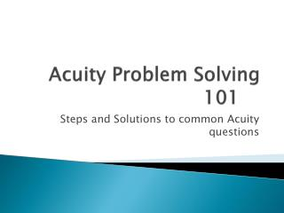 Acuity Problem Solving	101