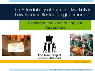 The Affordability of Farmers' Markets in Low-Income Boston Neighborhoods: