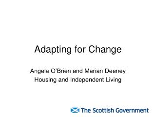 Adapting for Change