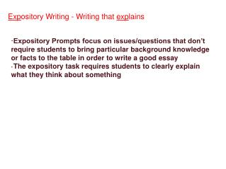 Exp ository Writing - Writing that  exp lains