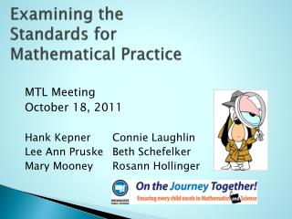 Examining the Standards for Mathematical Practice