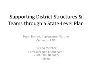 Supporting District Structures & Teams through a State-Level Plan
