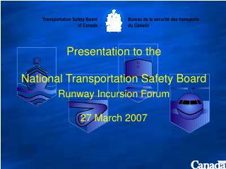 Presentation by the Transportation Safety Board of Canada