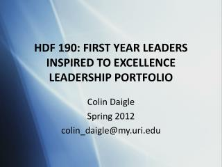 HDF 190: FIRST YEAR LEADERS INSPIRED TO EXCELLENCE LEADERSHIP PORTFOLIO