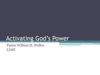 Activating God's Power