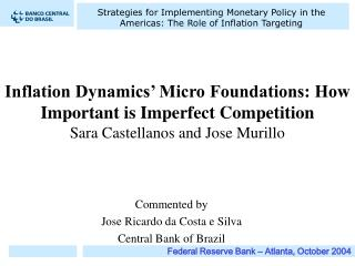 Commented by Jose Ricardo da Costa e Silva Central Bank of Brazil