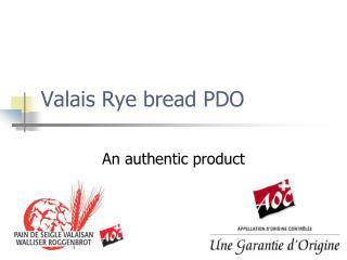 Valais Rye bread PDO