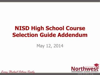NISD High School Course Selection Guide Addendum