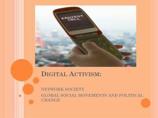 Digital Activism: