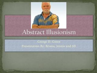 Abstract Illusionism
