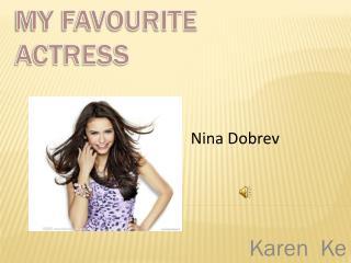 My favourite actress