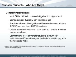 Transfer Students:  Who Are They?