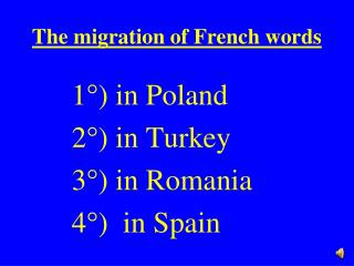 The migration of French words
